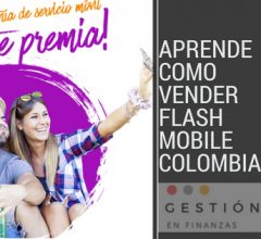 Vender Flash Mobile Colombia