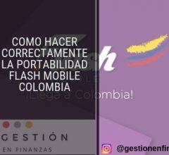 Como hacer correctamente la portabilidad Flash Mobile Colombia