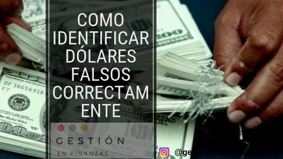 Como identificar dólares falsos correctamente